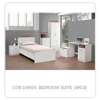 COS-DAREN BEDROOM SUITE (6PCS)